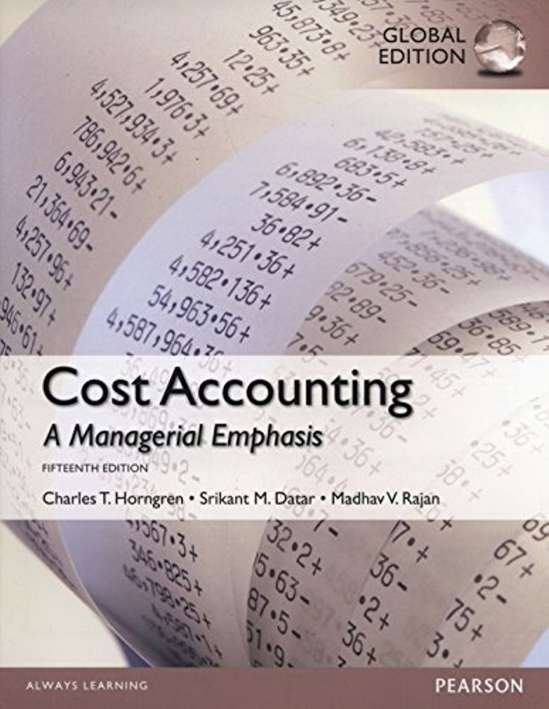 Cost accounting 15th edition global edition isbn 10 1292018224 cost accounting 15th edition global edition isbn 10 1292018224 isbn 13 9781292018225it is a pdf ebook only digital book only fandeluxe Choice Image