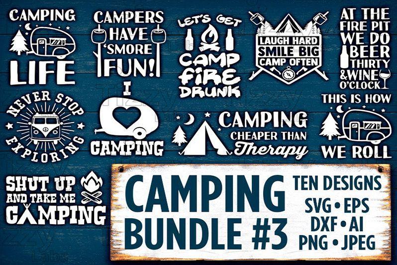 Camping Svg Bundle Set 3 SVG Files - Camping Svg Files for Cricut Camp Svg Files for Silhouette Cam