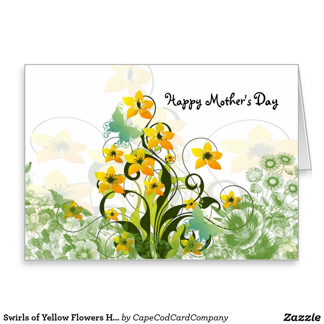 Swirls Of Yellow Flowers Happy Mother S Day Card Happy Mother S Day Card Happy Mothers Day Mothers Day Cards
