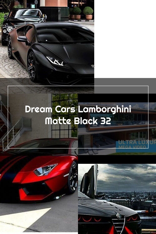 Dream Cars Lamborghini Matte Black 32 Newsportscars Luxurysportcar Newspor Di 2020