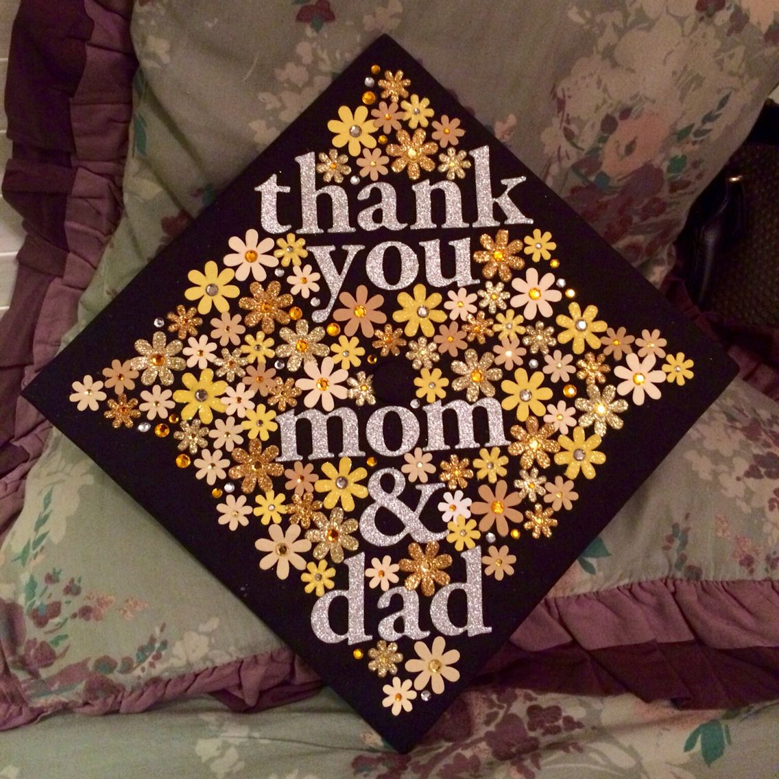 My graduation cap, class of 2016! Thank you mom and dad ...