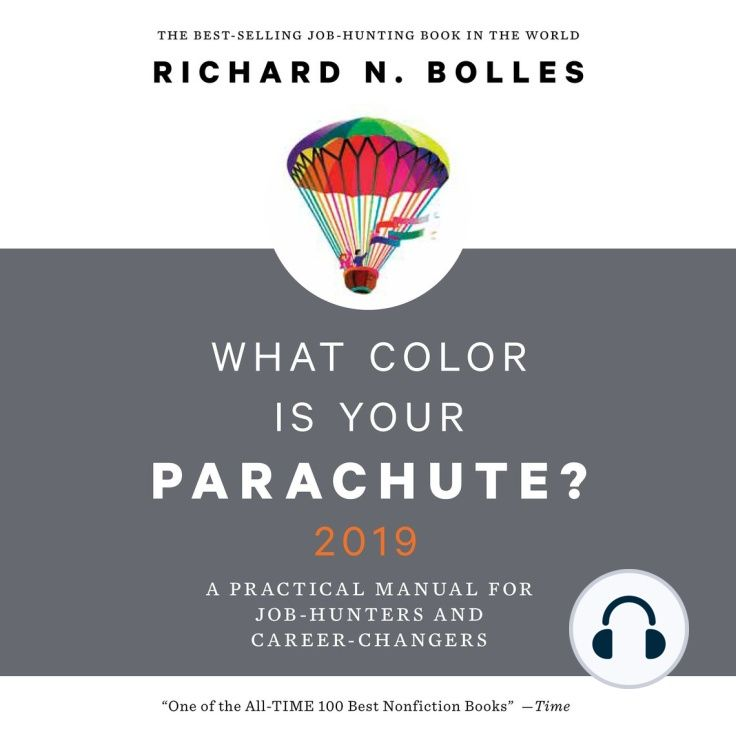 Audio Book What Color Is Your Parachute 2019 A Practical Manual For Job Hunters And Career Changers Free Download