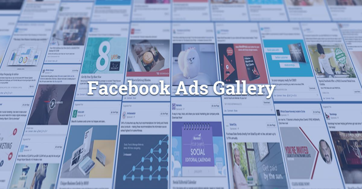 Search the largest gallery of Facebook Ads Examples for Free See