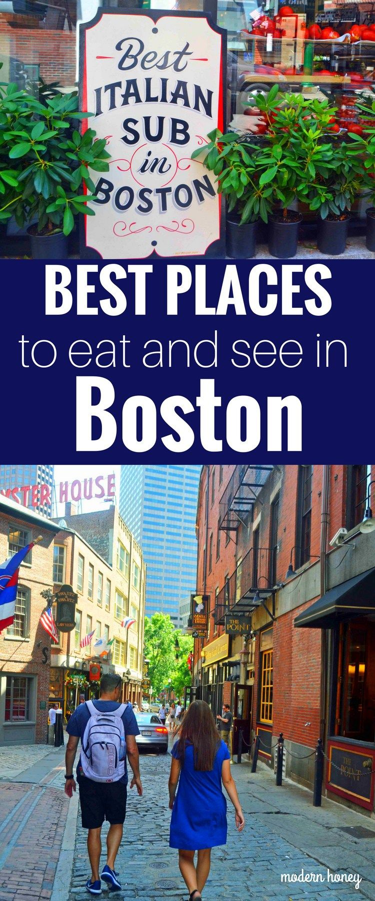 Best Places To Eat And See In Boston A List Of The Best Things To