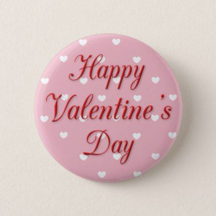 Happy Valentine\'s Day Pink and White Hearts Button - valentines ...