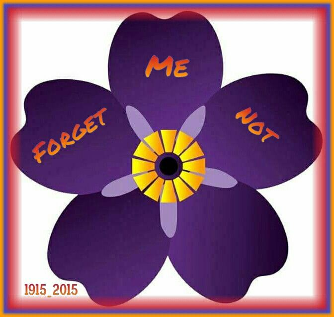 "The insignia of the 100 Anniversary of the Armenian Genocide 1915 is  the ""Forget Me Not"" ...."