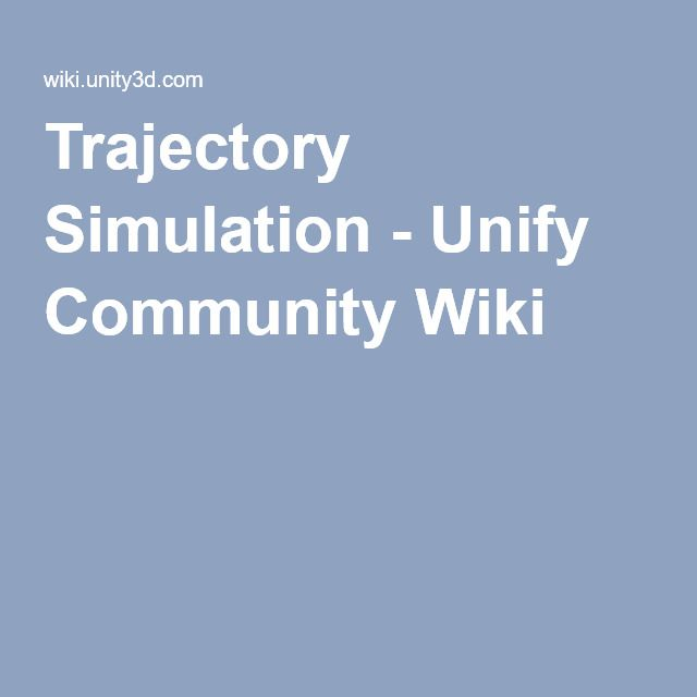 Trajectory Simulation - Unify Community Wiki | Unity Tips in