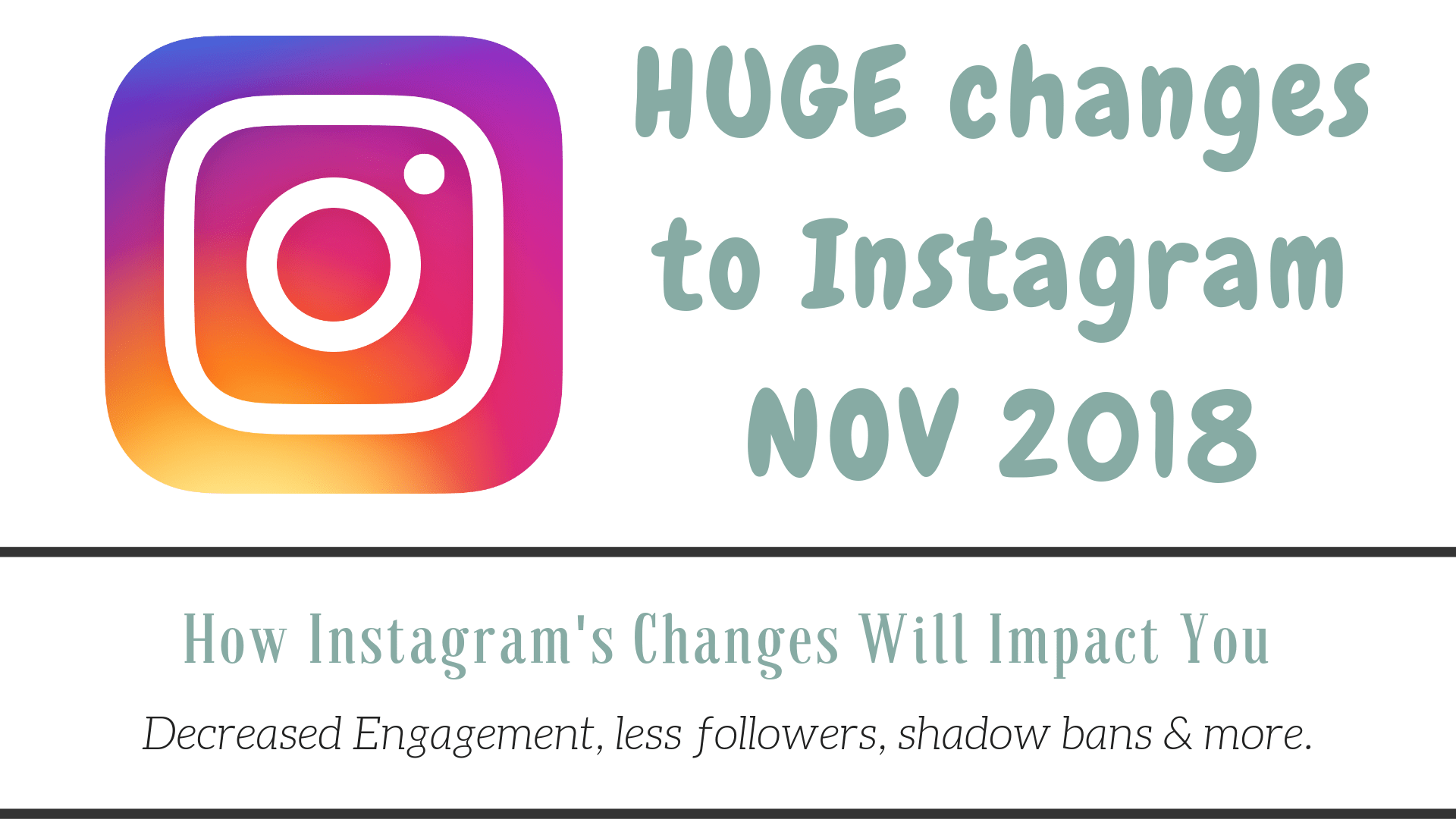 Instagram Changes November 2018 How they will impact