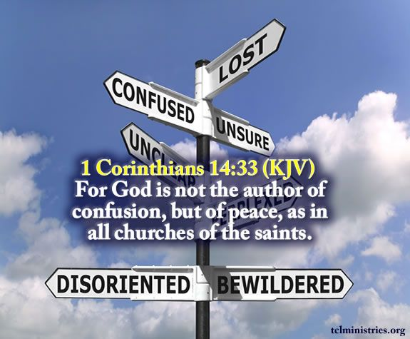 Image result for god is not the author of confusion kjv