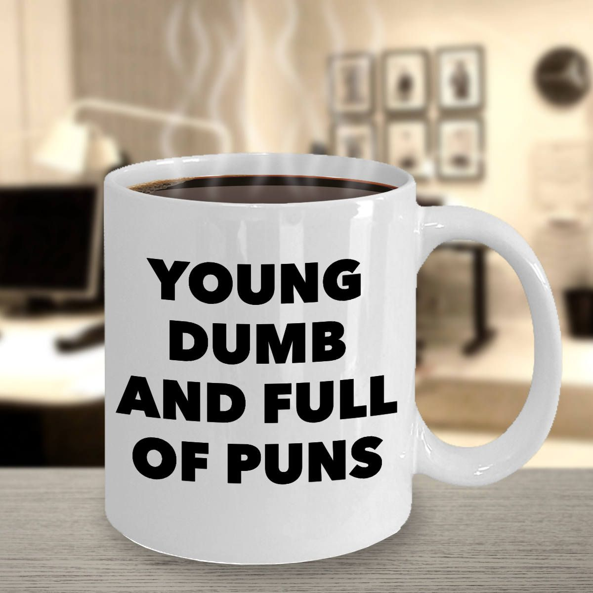 Gifts For Writers - Writer Mug - Young Dumb And Full Of Puns By Live ...