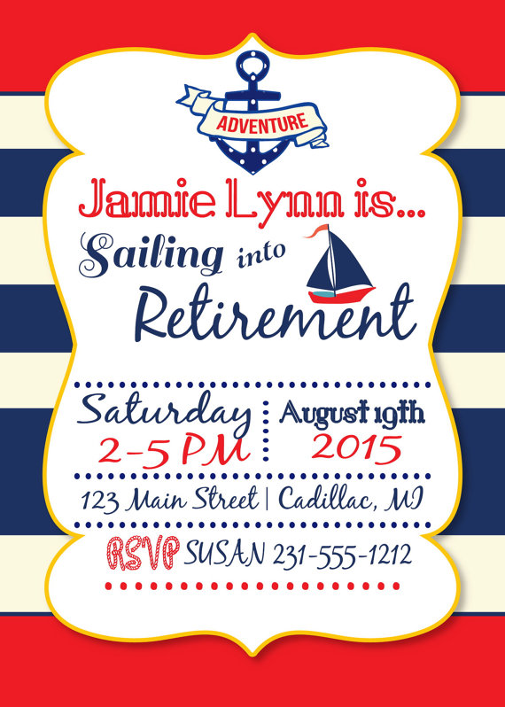 Sailing Retirement Invitation Sailing Into Retirement Party