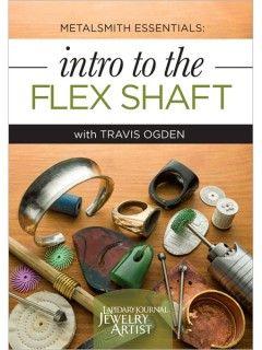Metalsmith Essentials: Intro to the Flex Shaft Video