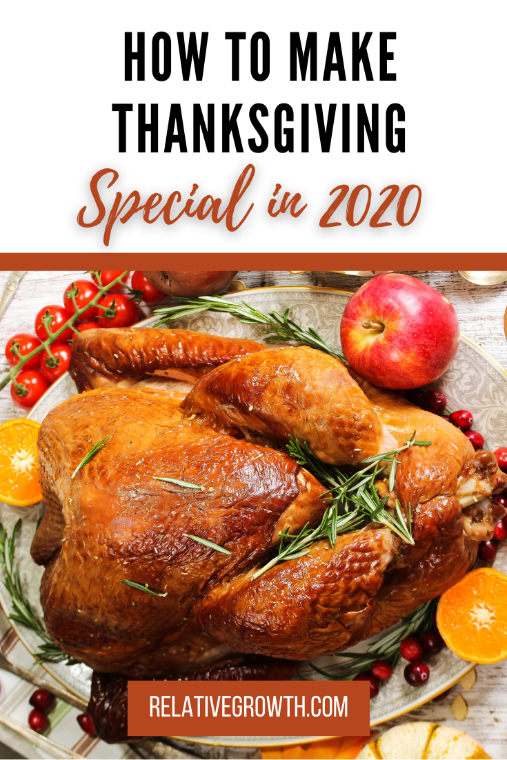How To Make Thanksgiving Special In 2020 In 2020 Thanksgiving Dinner Thanksgiving Thanksgiving 2020