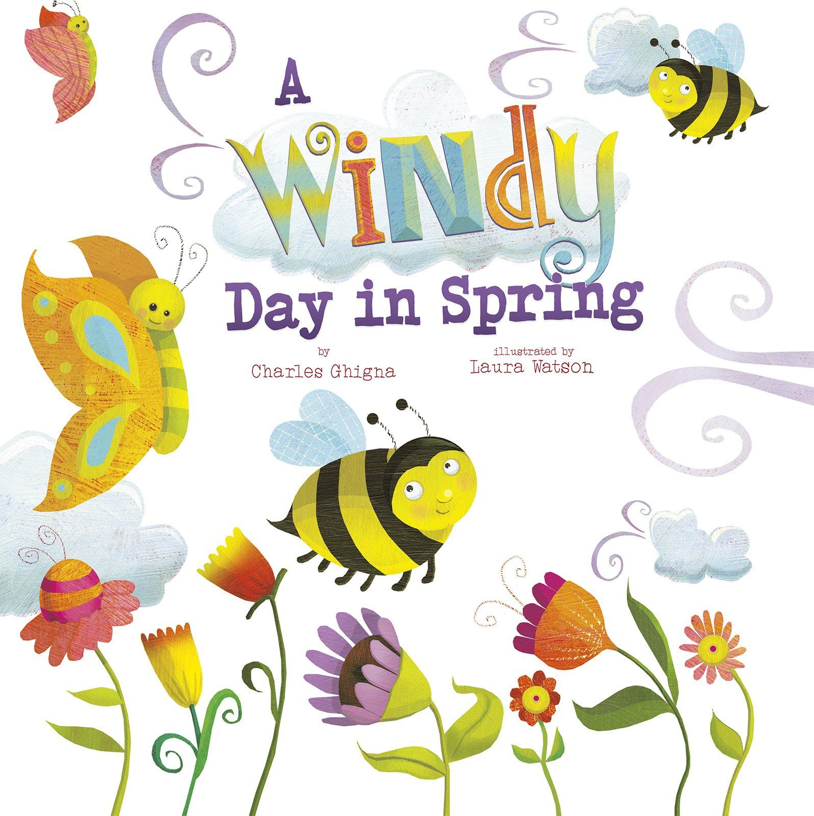 A Windy Day in Spring (Springtime Weather Wonders): Charles Ghigna, Laura Watson: 9781479560448: Amazon.com: Books