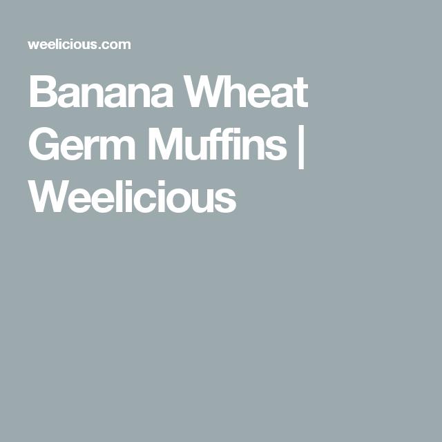 Banana Wheat Germ Muffins | Weelicious