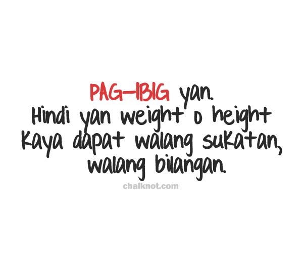Pag Ibig Yan Tagalog Love Quotes Filipino Quotes Tagalog Quotes
