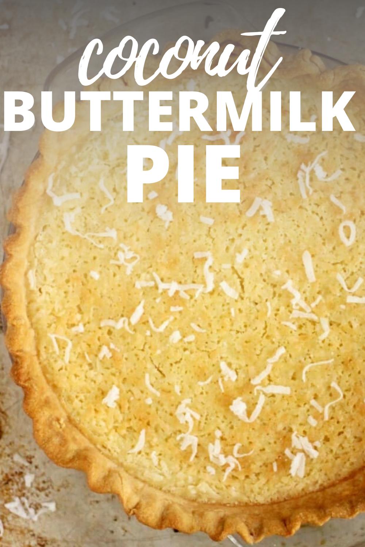 Coconut Buttermilk Pie Recipe In 2020 Buttermilk Pie Desserts Pie