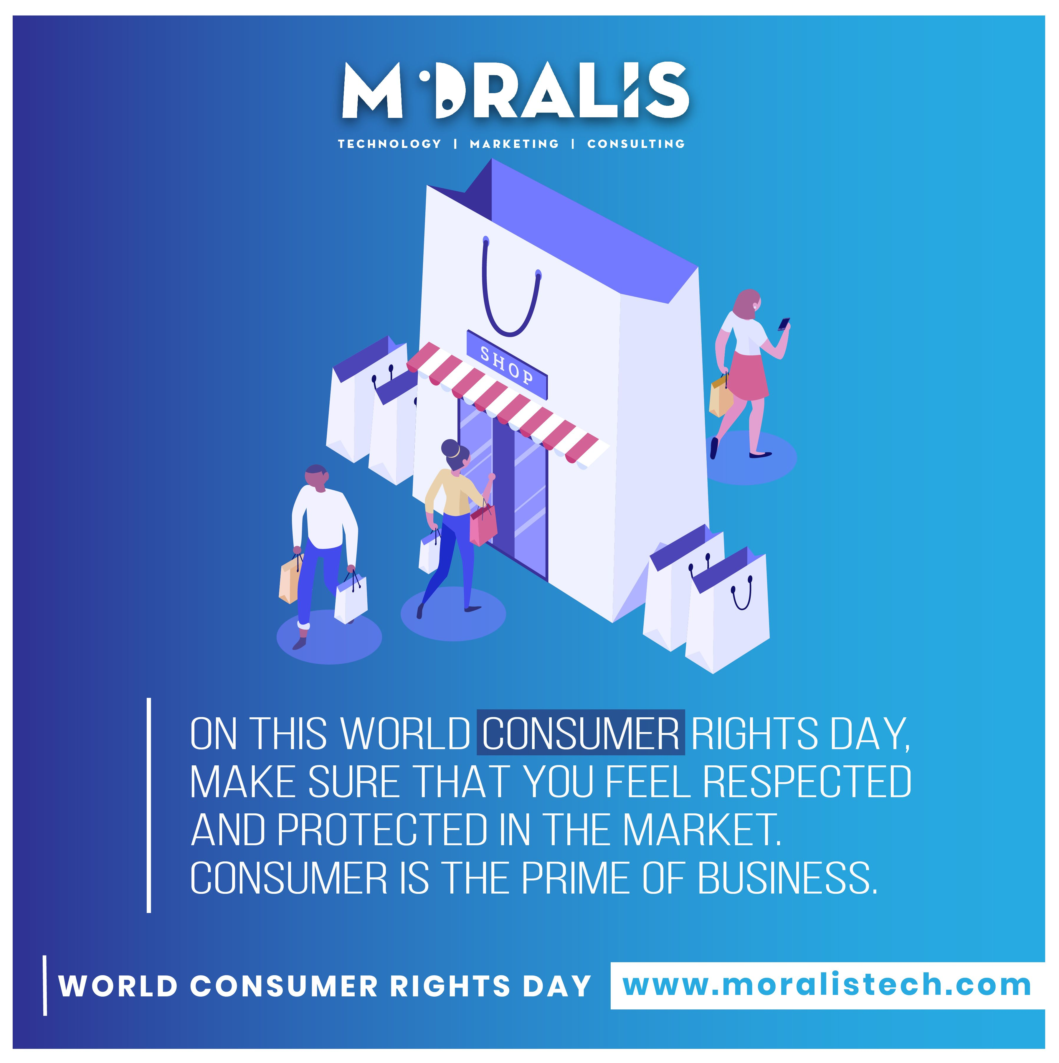 On This World Consumer Rights Day Make Sure That You Feel Respected And Protected In 2020 Digital Marketing Solutions Digital Marketing Services Marketing Consultant