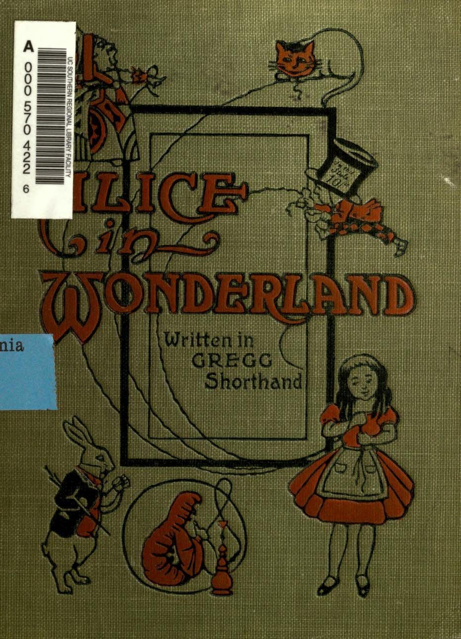 Alice In Wonderland Written In Gregg Shorthand 1919 Various Ways