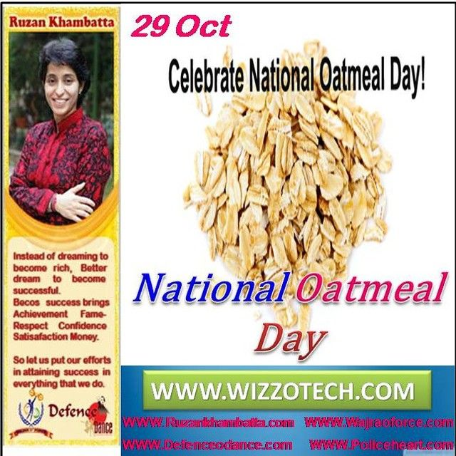 National Oatmeal Day One Of Americas Favorite Breakfast Foods Is Celebrated Each Year On October 29 National Special Celebrations How To Become Rich Breakfast