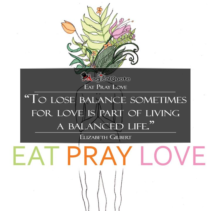 Balanced Life Quotes: To Lose Balance Sometimes For Love Is Part Of Living A