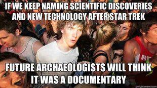 ¿Star Trek = Documental?