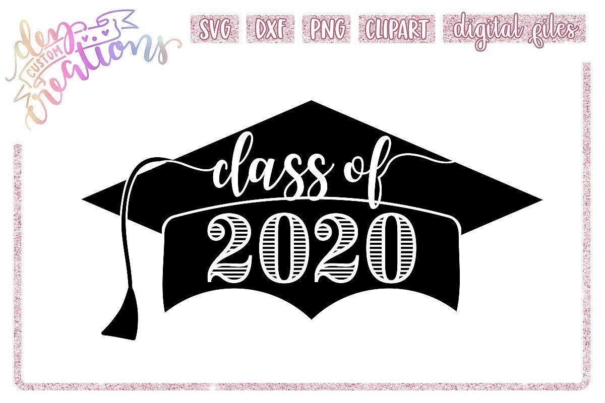 Class of 2020 Grad Cap SVG DXF PNG Digital files Class