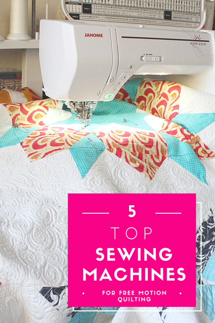 40 Of The Best Recommended Sewing Machines For Free Motion Quilting Unique Best Sewing Machine For Free Motion Quilting