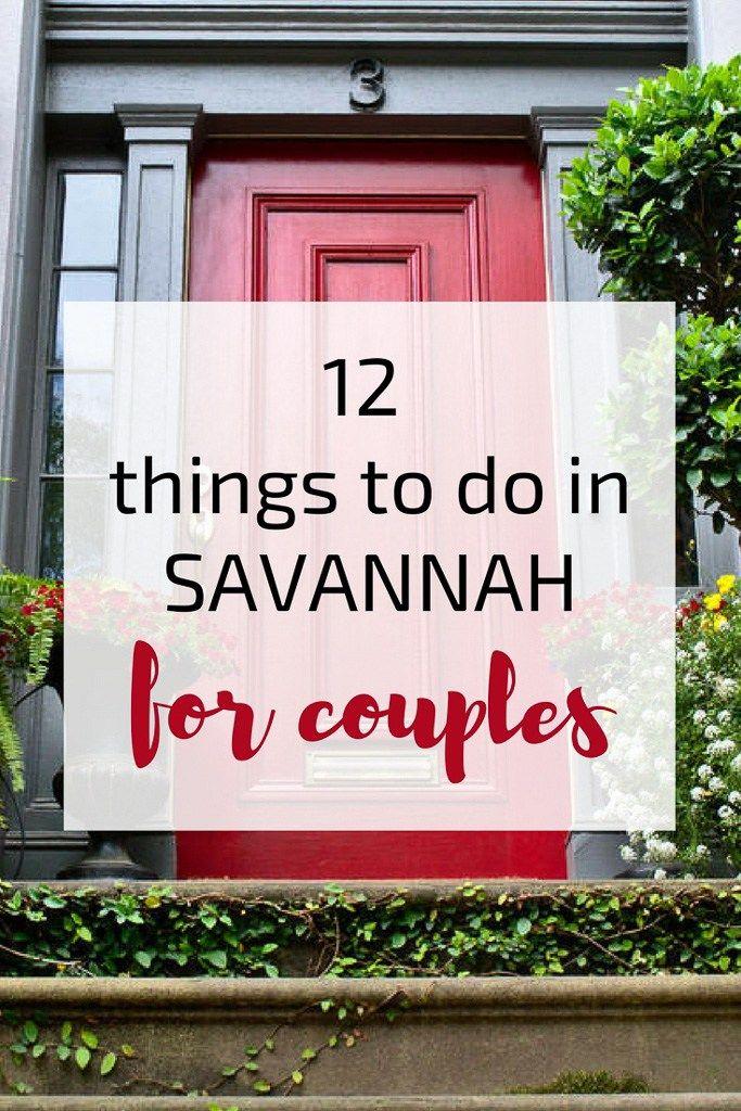 12 Things To Do In Savannah For Couples Hippie In Heels Savannah Chat Travel Savannah Romantic Getaway