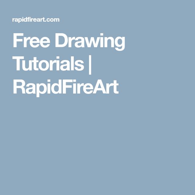 free drawing tutorials rapidfireart zeichnen malen pinterest