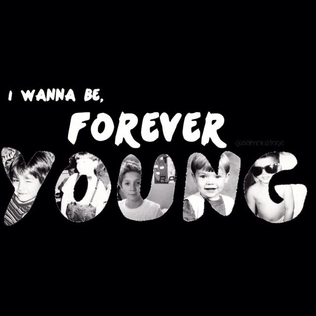 foreverrr youngg <3
