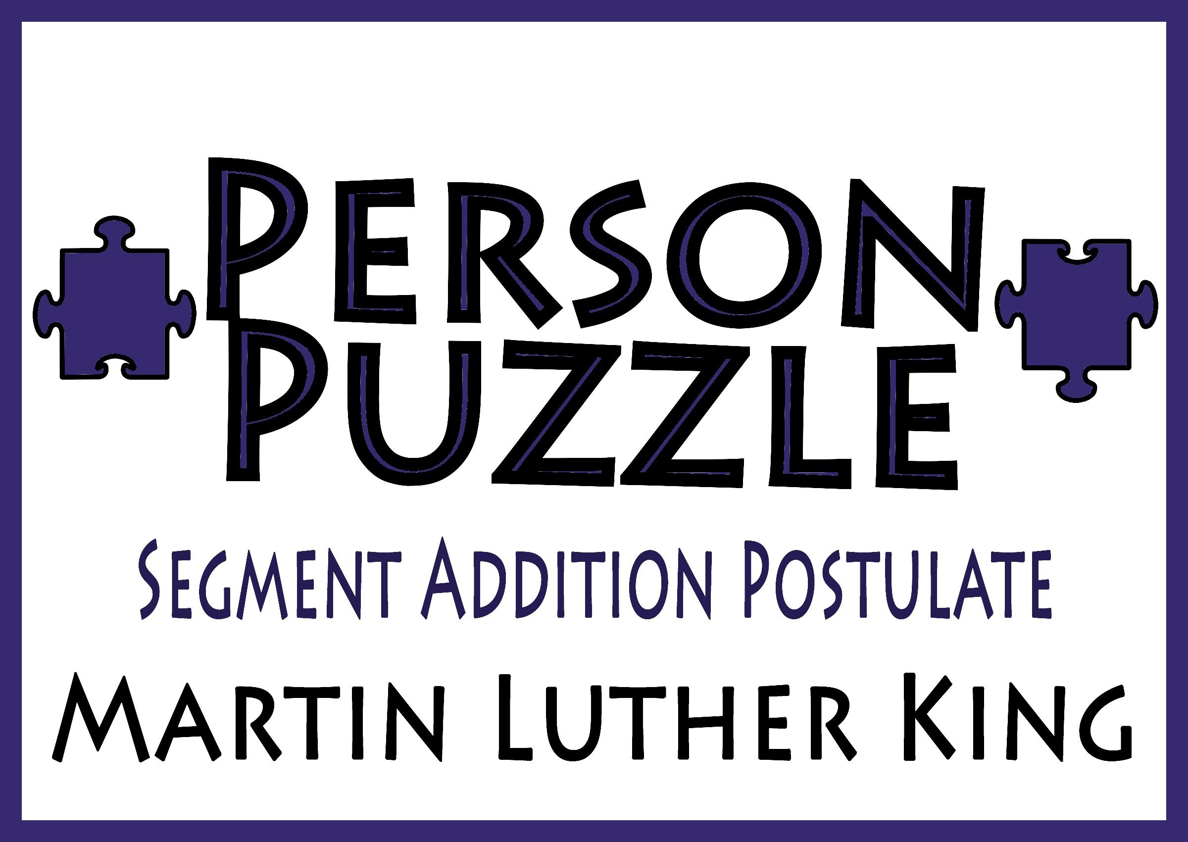 Person Puzzle Segment Addition Postulate Martin Luther King Jr Worksheet Critical Thinking Problem Solving Skills Problem Solving Skills Martin Luther King Jr Worksheets Martin Luther King Jr [ 1701 x 2400 Pixel ]