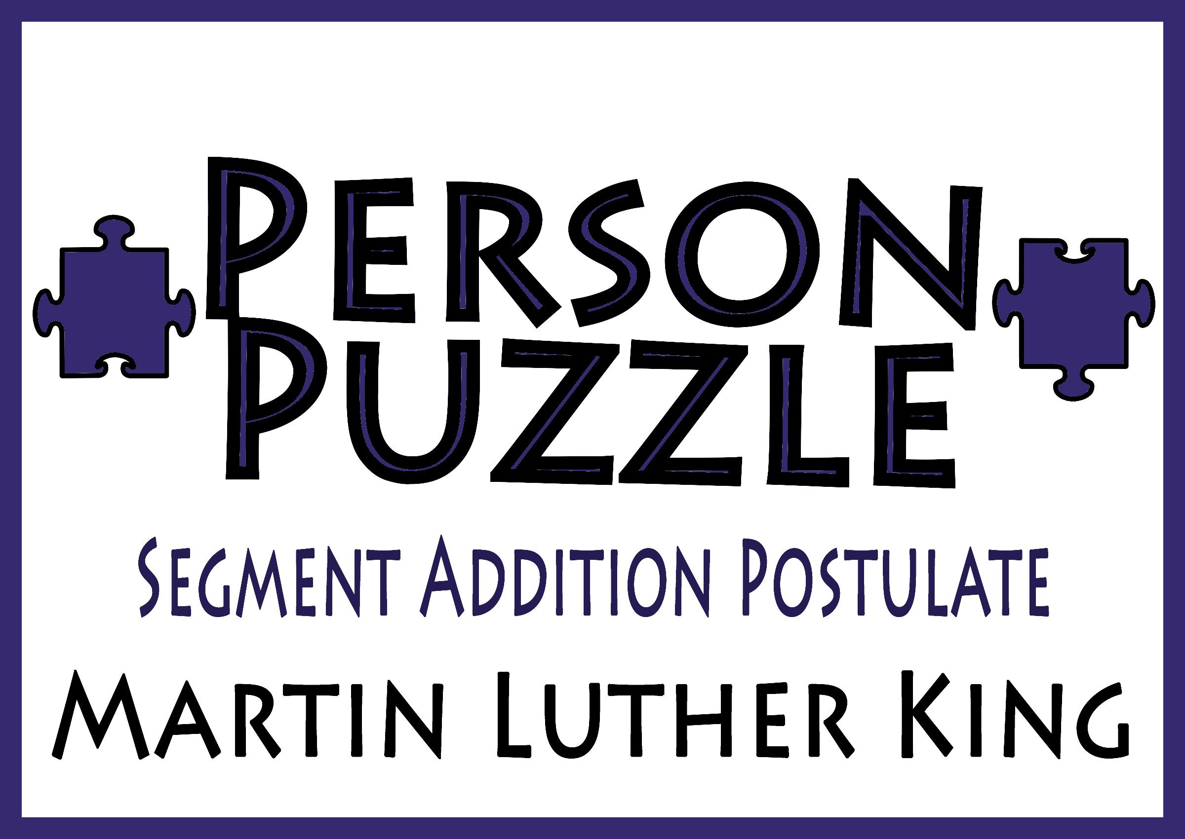 Person Puzzle Segment Addition Postulate