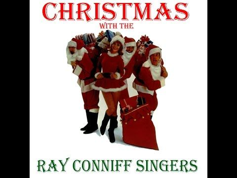 ray conniff christmas with the ray conniff singers audiosonic music full album youtube - Ray Conniff Christmas