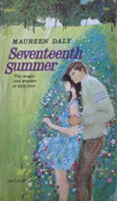 """Seventeenth Summer.""  One of the first teenage books I ever read. It remains one of my favorites."