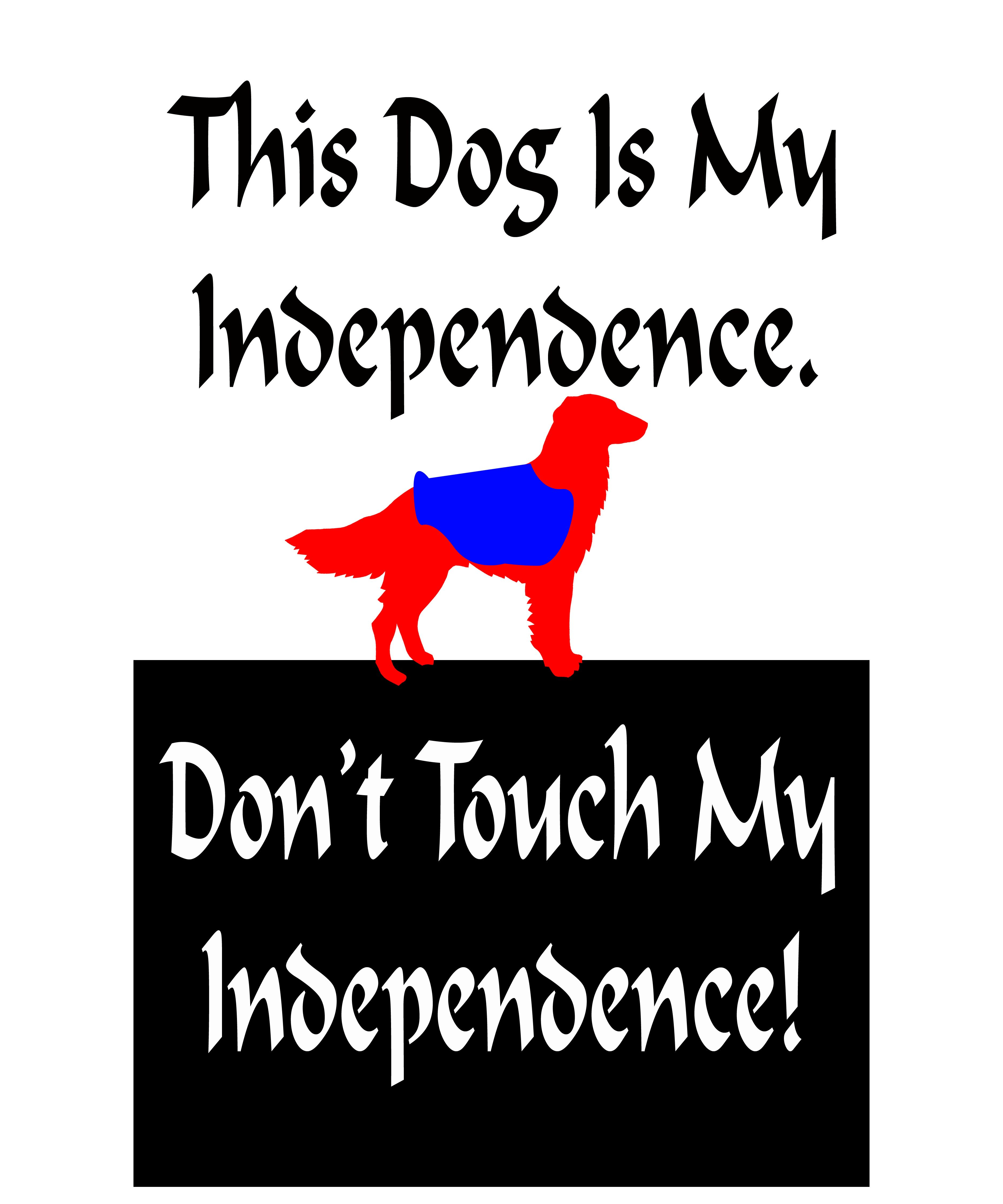 "A ""don't touch"" my Service Dog Sign I found in a google"