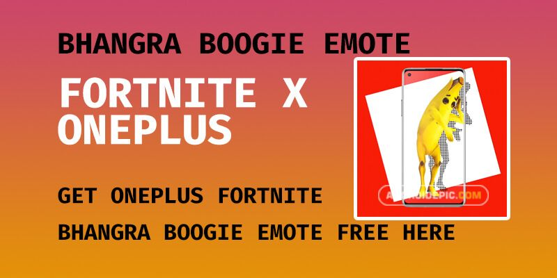 Get Oneplus Fortnite Bhangra Boogie Emote Free Bhangra Oneplus Fortnite