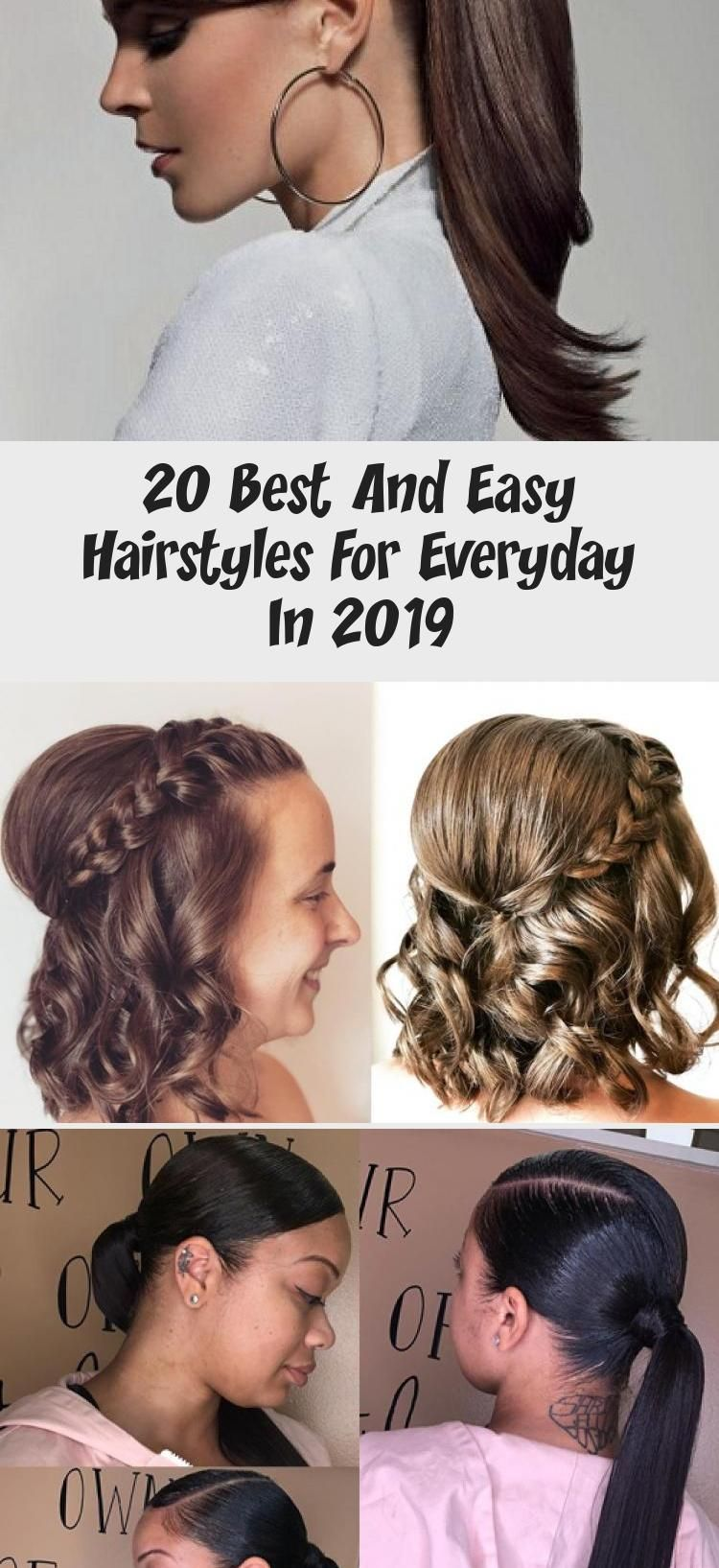20 Best And Easy Hairstyles For Everyday In 2019 Easy Everyday Hairstyles Everyday Hairstyles Hair Styles