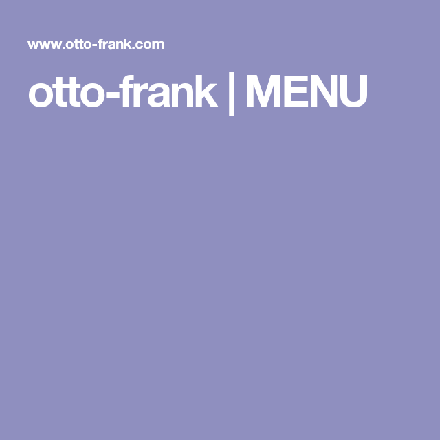 Otto Frank Menu Menu Yummy Food Wine And Beer