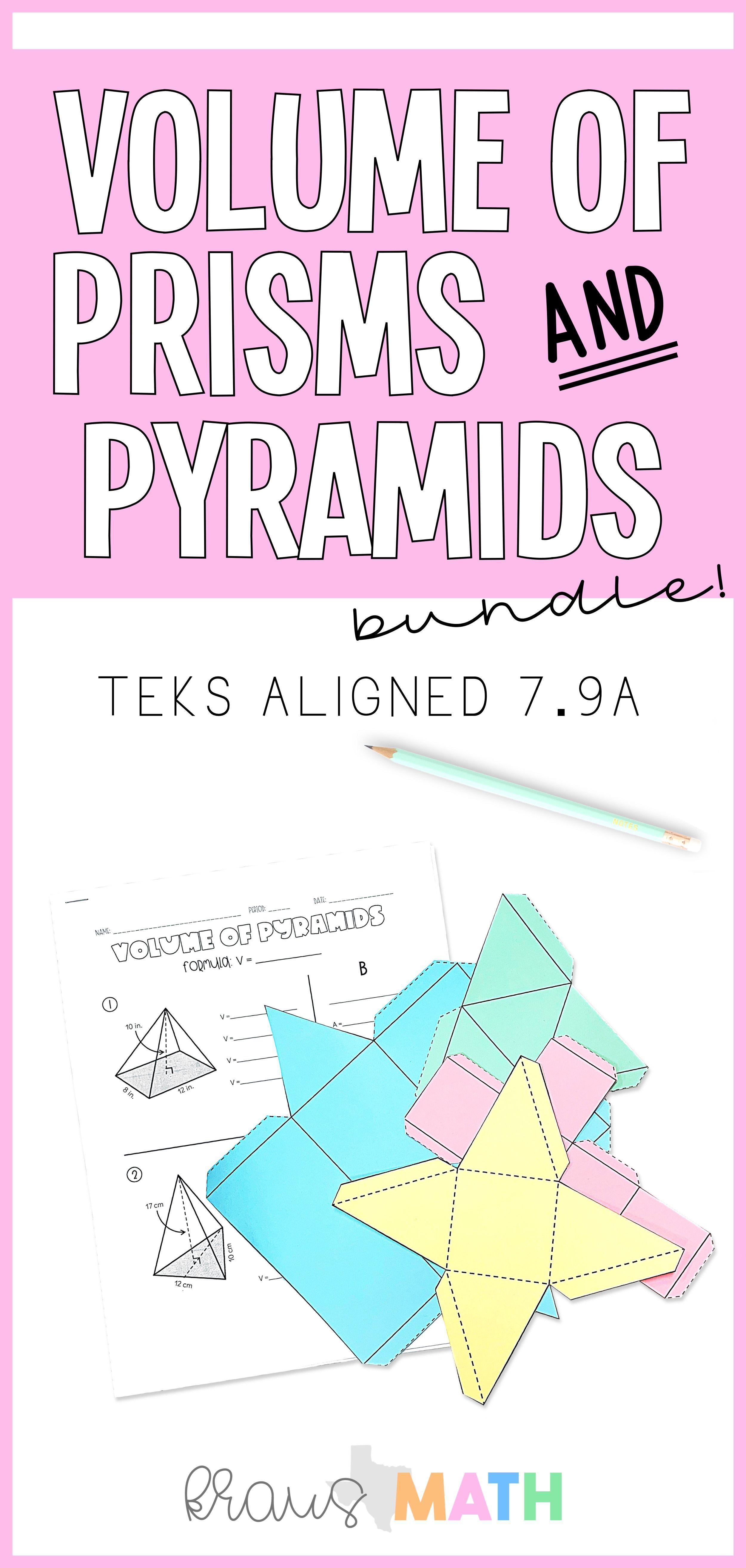 Volume Of Prisms Pyramids Worksheet Bundle Teks 7 9a Kraus Math Math Math Notes Geometry Activities
