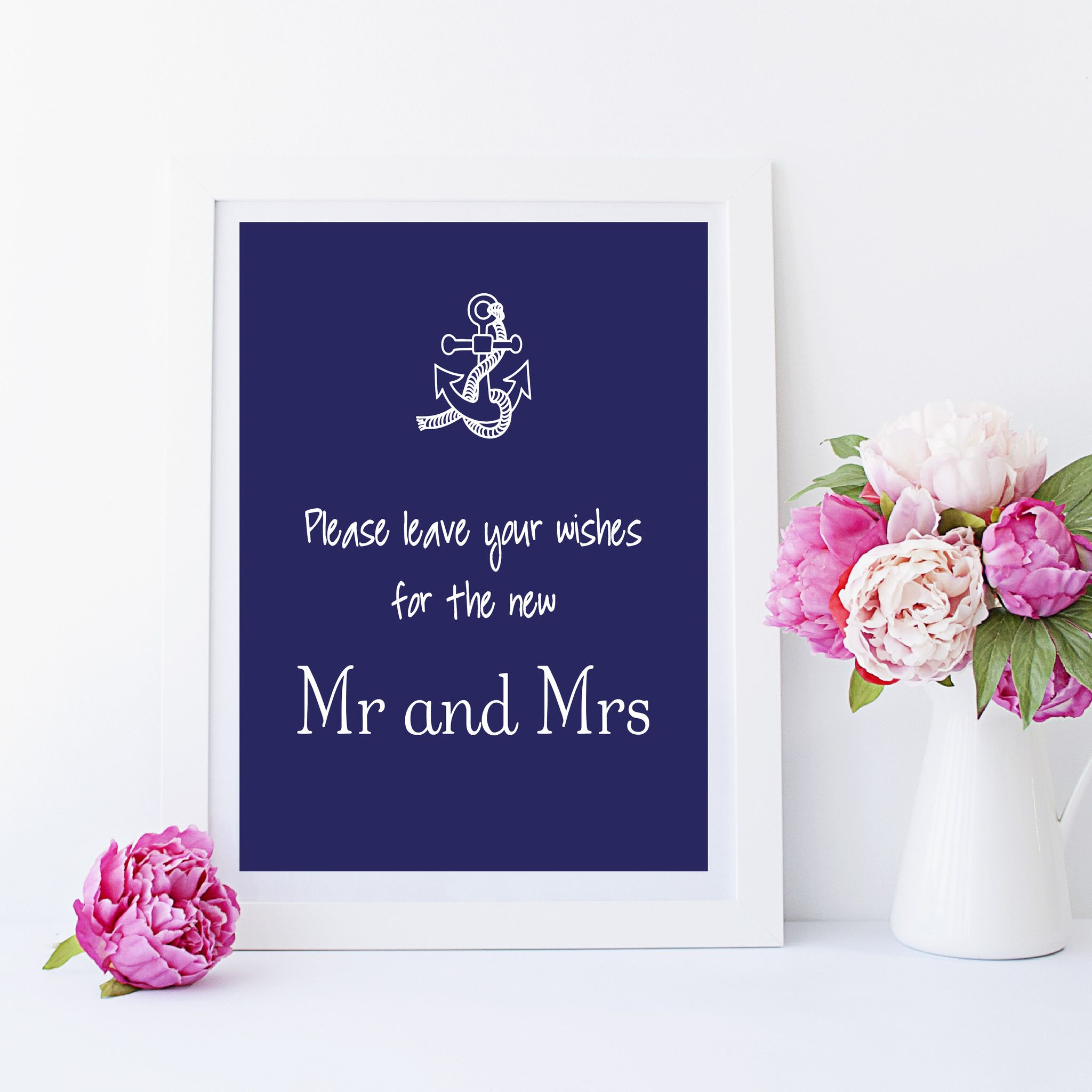 Wishes for the Mr and Mrs 8x10 DIY Printable Wedding Sign - Nautical - Anchor