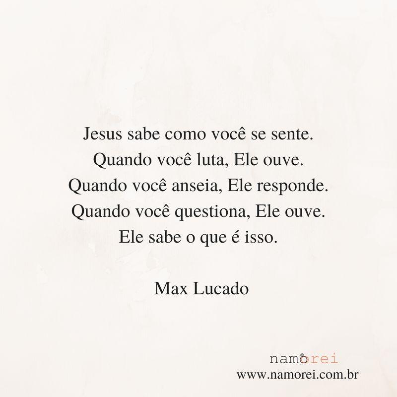 Max Lucado Frases Jesus Reflexao Max Lucado Frases De Jesus