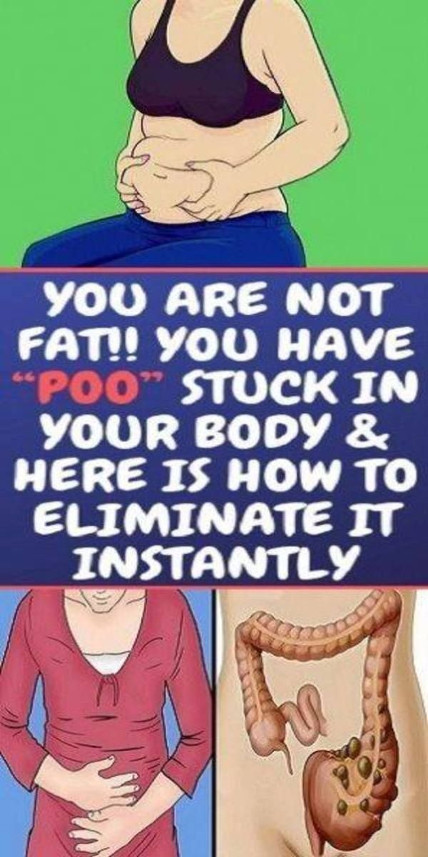 "YOU ARE NOT FAT!! YOU HAVE ""POO"" STUCK IN YOUR BOD"