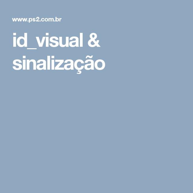 id_visual & sinalização