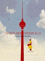 lataa / download ITÄ-BERLIININ TAIVAAN ALLA  (SIS. DVD) epub mobi fb2 pdf – E-kirjasto