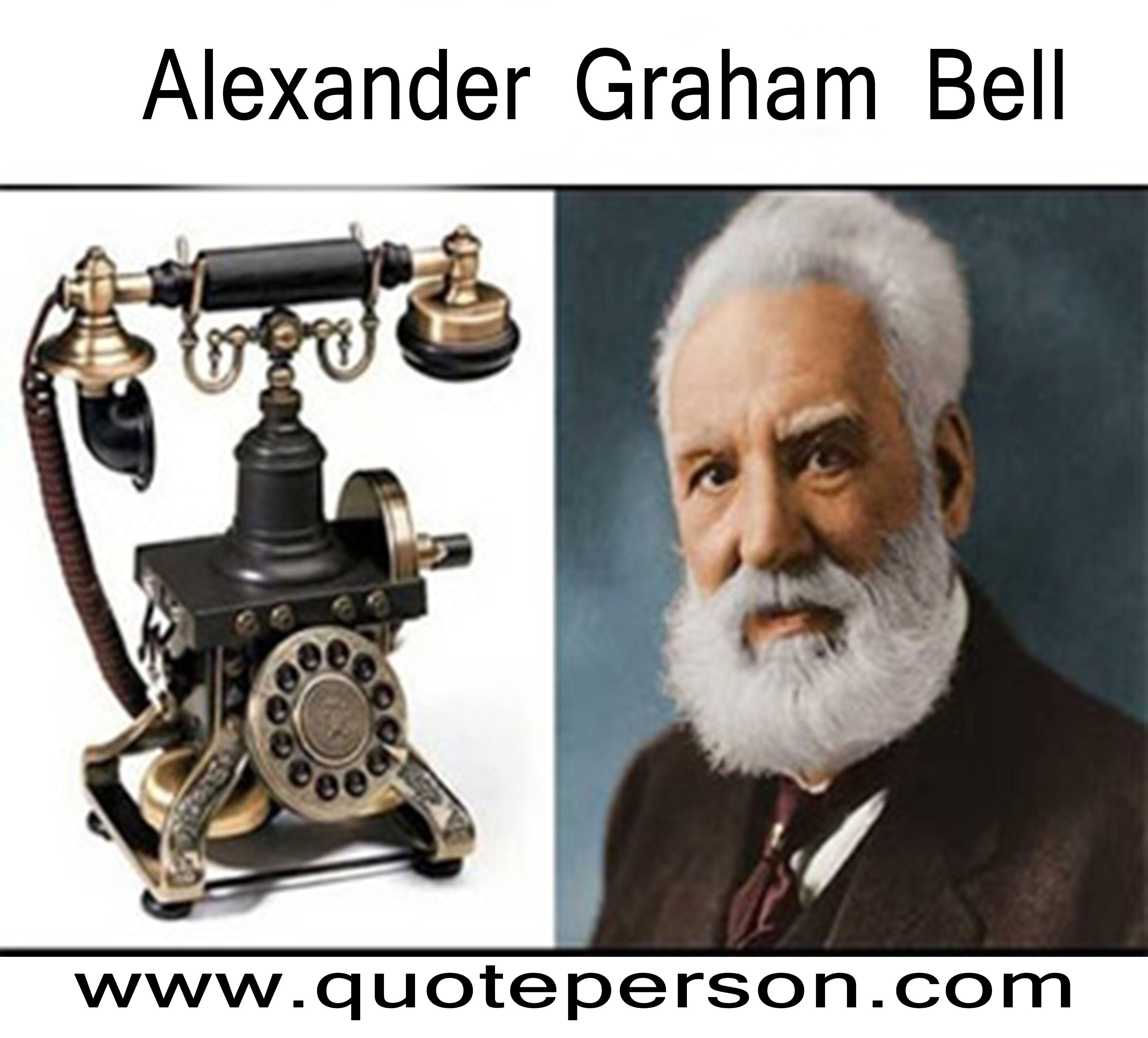 scientist alexander graham bell was a scottish born scientist