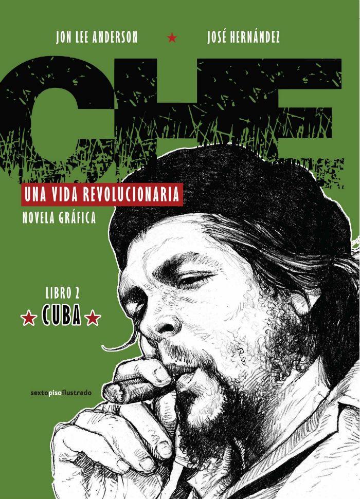 La portada de la novela gráfica sobre el Ché Guevara, publicada por Sexto Piso