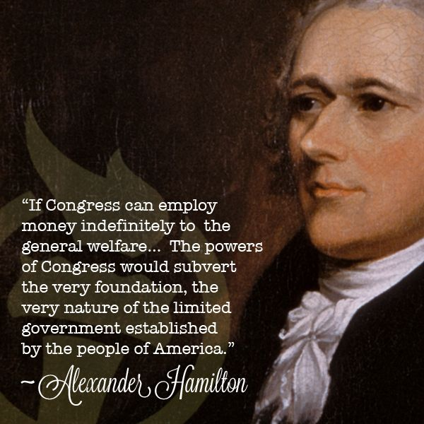 Alexander Hamilton Quotes Gorgeous Alexander Hamilton On Limited Government Conservative Quotes
