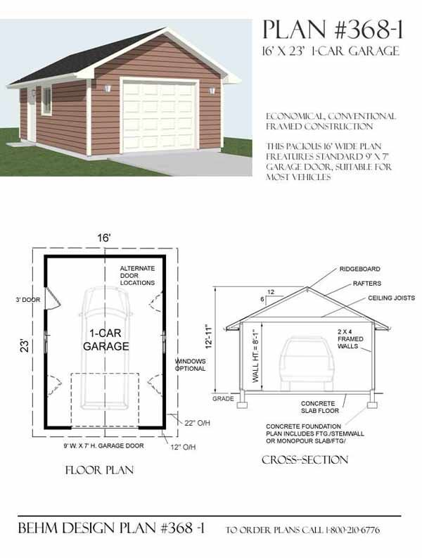 1 Car Garage Plan No 368 1 By Behm Design 16 X 23 Shed Building Plans Garage Plans Shed Plans