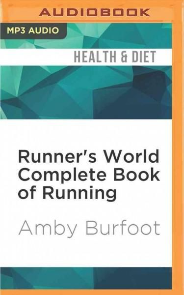 Runner's World Complete Book of Running: Everything You Need to Run for Weight…